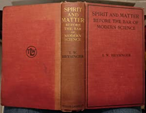 Spirit and Matter Before the Bar of Modern Science
