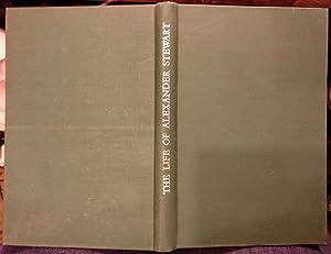The Life of Alexander Stewart: Stewart, Alexander; Peel,