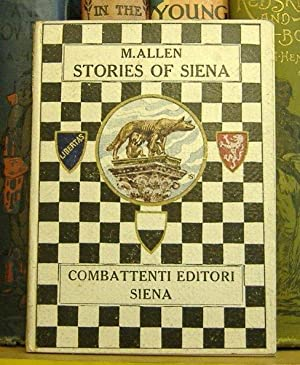 Stories of Siena and Her Surroundings