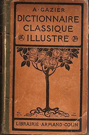 Dictionnaire Classique Illustre: Gazier, A.