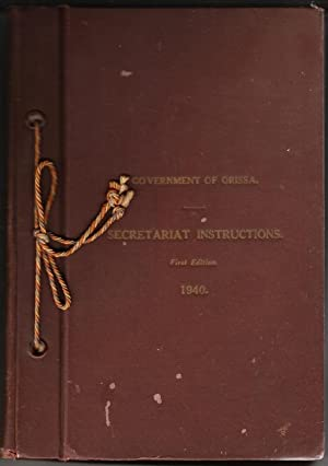 Government of Orissa Secretariat Instructions Parts I and II
