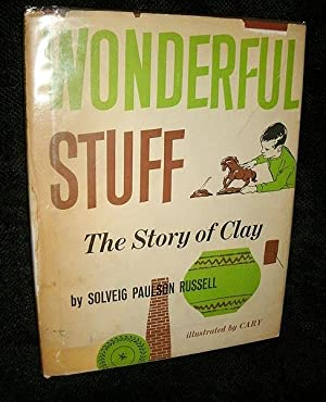 Wonderful Stuff: The Story of Clay