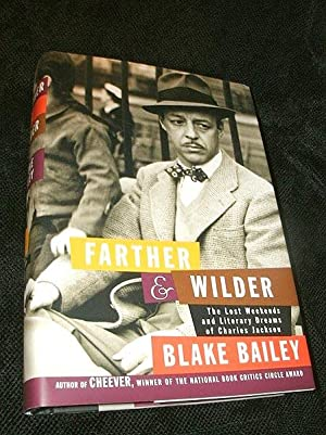 Farther & Wilder: The Lost Weekends and: Bailey, Blake