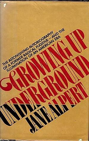 Growing Up Underground: Alpert, Jane