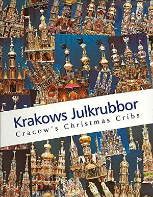 Krakows Julkrubbor: Cracow's Christmas Cribs