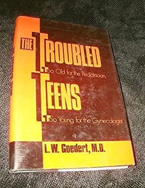 The Troubled Teens: Too Old for the Pediatrician, Too Young for the Gynecologist