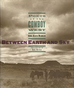 Between Earth and Sky: Poets of the: Widmark, Anne Heath