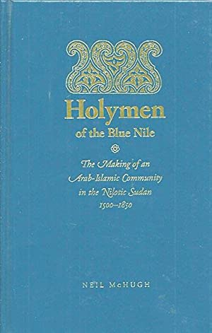 Holymen of the Blue Nile: The Making: McHugh, Neil