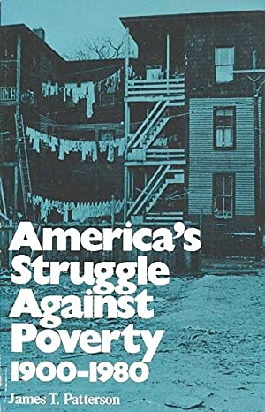 America's Struggle Against Poverty: 1900 - 1980