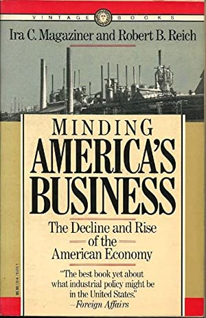 Minding America's Business: The Decline and Rise of the American Economy