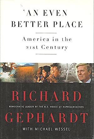 An Even Better Place: America in the 21st Century