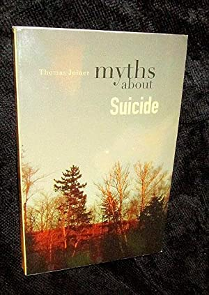 Myths About Suicide: Joiner, Thomas