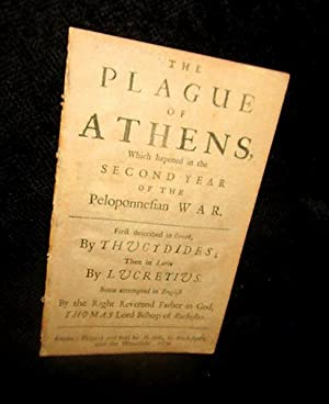 The Plague of Athens, Which Happened in the Second Year of the Peloponnesian War