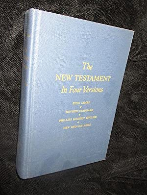 The New Testament in Four Versions: King