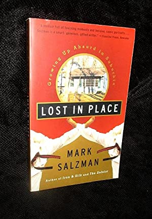 Lost in Place: Growing Up Absurd in Suburbia