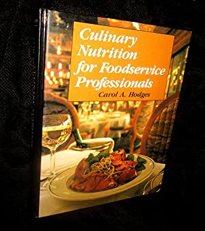 Culinary Nutrition for Foodservice Professionals