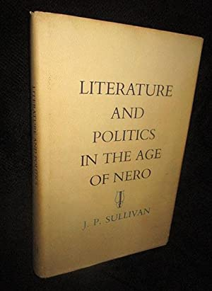 Literature and Politics in the Age of Nero