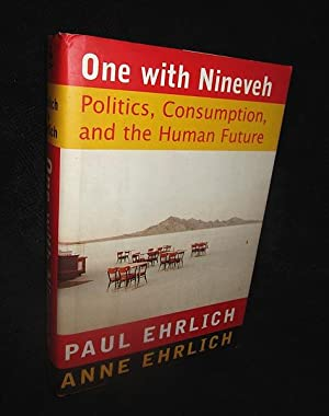 One with Nineveh: Politics, Consumption, and the Human Future