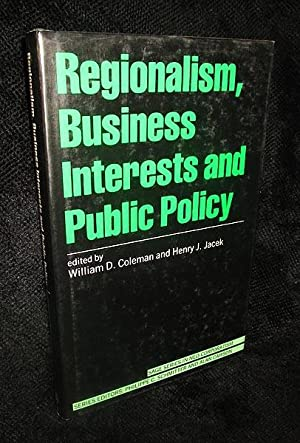 Regionalism, Business Interests and Public Policy
