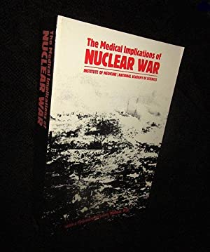 The Medical Implications of Nuclear War