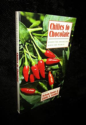 Chilies to Chocaolate: Food the Americas Gave the World