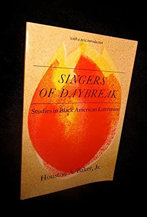 Singers of Daybreak: Studies in Black American Literature
