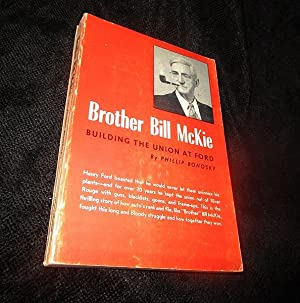 Brother Bill McKie: Building the Union at Ford