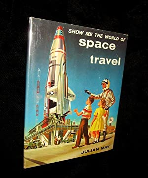 Show Me the World of Space Travel