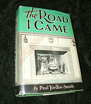 The Road I Came: Some Recollections and Reflections Concerning Changes in American Life and Manne...