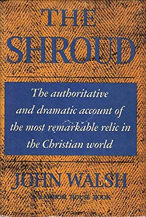 The Shroud: Walsh, John