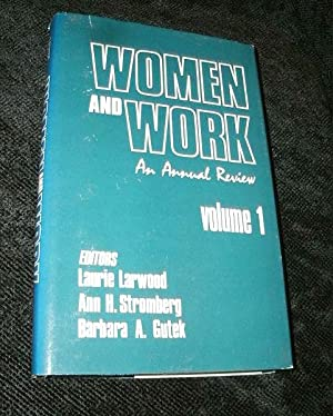 Women and Work: An Annual Review, Volume: Larwood, Laurie -Editor,