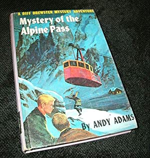 Mystery of the Alpine Pass: a Biff Brewster Mystery Adventure