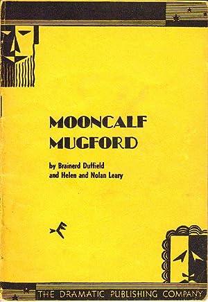Mooncalf Mugford: Duffield, Brainerd and