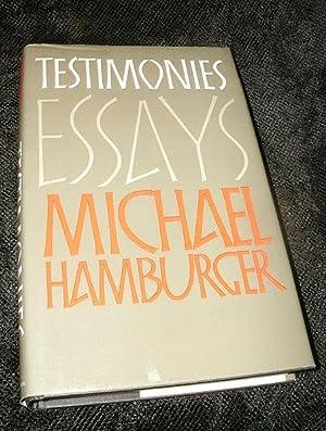 Testimonies: Selected Shorter Prose, 1950 - 1987: Hamburger, Michael