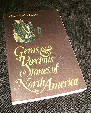 Gems and Precious Stones of North America: Kunz, George Frederick