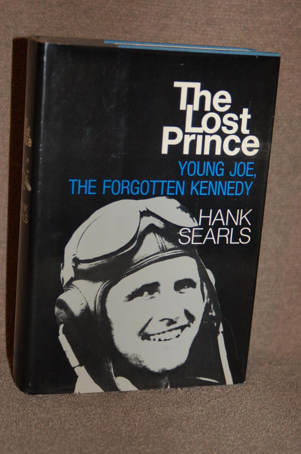 The Lost Prince; Young Joe, The Forgotten Kennedy: Hank Searls