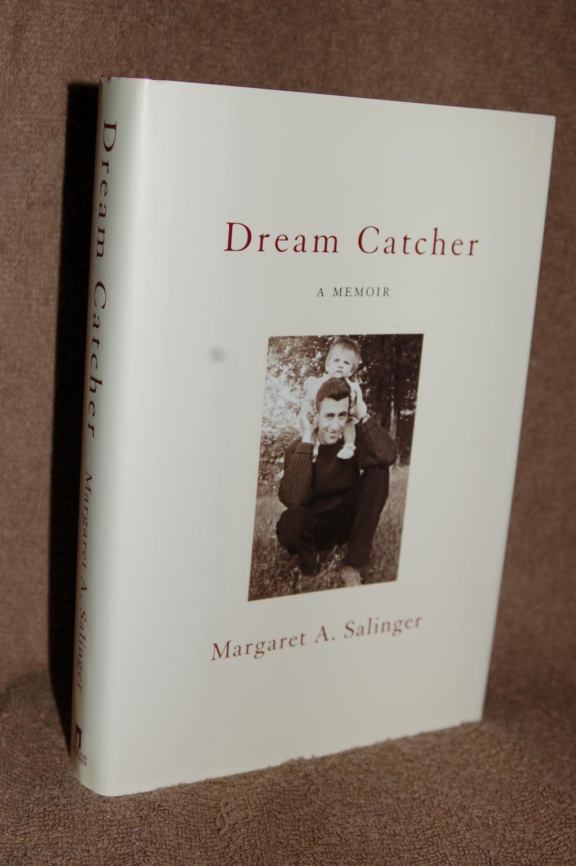Dream Catcher A Memoir Dream Catcher A Memoir by Margaret A Salinger Washington Square 14