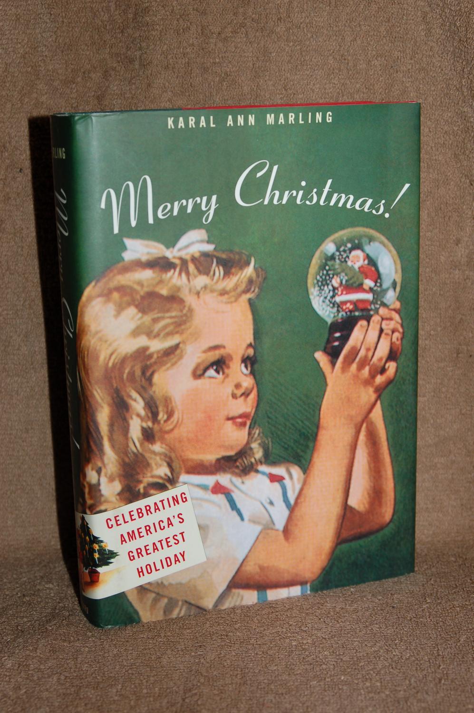 Christmas In America Book.Merry Christmas Celebrating America S