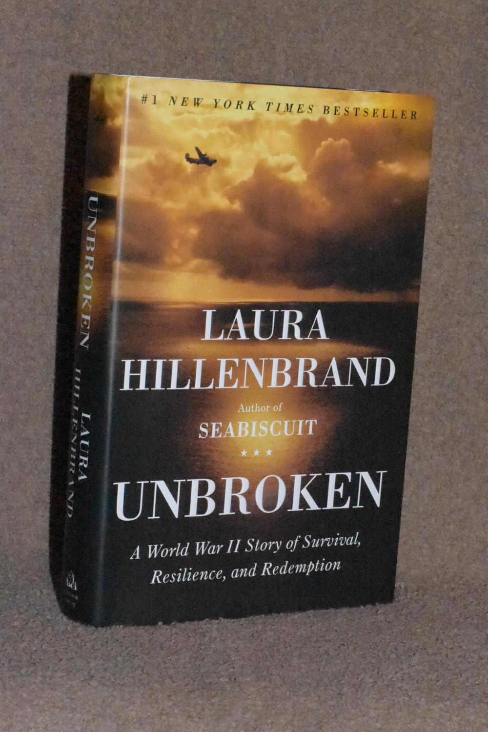 Unbroken; A World War II Story of Survival, Resilience, and Redemption