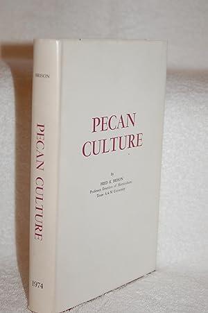 Pecan Culture: Fred R. Brison