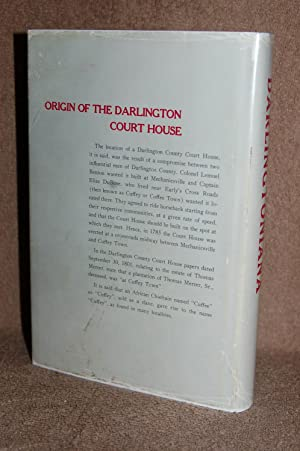 Darlingtoniana: A History of People, Places and Events, in Darlington County, South Carolina: Eliza...