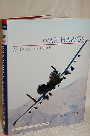 War Hawgs: A-10s of the USAF: Don Logan