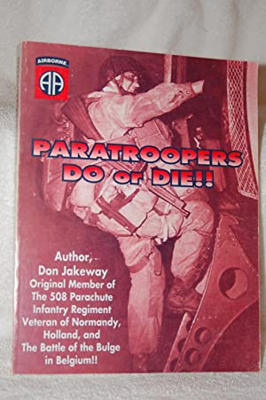 Paratroopers Do or Die: Don Jakeway