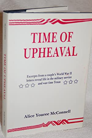 Time of Upheaval; Excerpts from a couple's World War II letters reveal life in the military ...