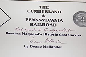 Cumberland and Pennsylvania Railroad; Western Maryland's Historic Coal Carrier: Deane ...