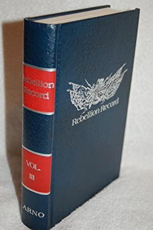 The Rebellion Record; A Diary of American Events; Volume III: Frank Moore, Ed.