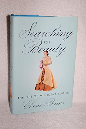 Searching for Beauty; The Life of Millicent Rogers: Cherie Burns