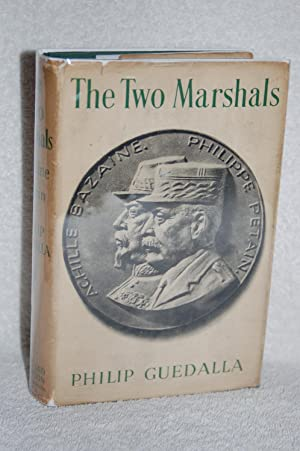 The Two Marshals: Philip Guedalla