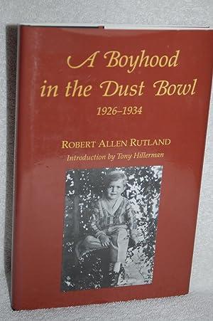 A Boyhood in the Dust Bowl 1926-1934: Robert Allen Rutland
