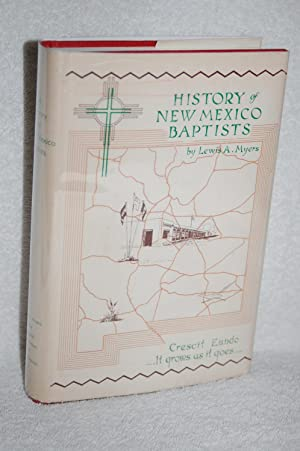 A History of New Mexico Baptists: Lewis A. Myers